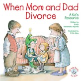 When Mom and Dad Divorce: A Kid's Resource, Elf Help  Book