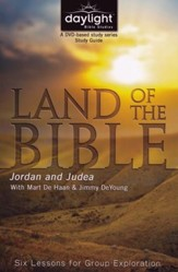 Land of the Bible: Jordan and Judea (Participant Study Guide)