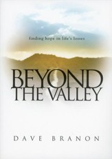 Beyond the Valley: Finding Hope in Life's Losses