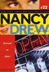 Dressed to Steal # 22 Nancy Drew (All New) Girl Detective