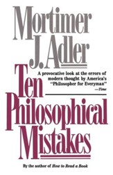 Ten Philosophical Mistakes - eBook