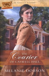 The Courier of Caswell Hall, American Tapestries Series #5