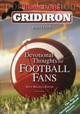 Power Up! Gridiron Edition: Devotional Thoughts for Football Fans