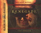 Renegade, The Lost Books Series #3, Audiobook on CD