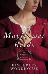 The Mayflower Bride: Daughters of the Mayflower (book 1) - eBook