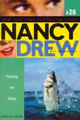 Fishing For Clues # 26 Nancy Drew (All New) Girl Detective