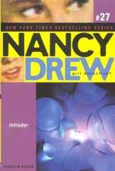 Intruder # 27 Nancy Drew (All New) Girl Detective