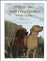 Where the Red Fern Grows Progeny Press Study Guide, Grades 5-7