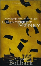 Mystery of the Counterfeit Money (Book 3 in The Jack & Jenny  Mystery Series) - Slightly Imperfect