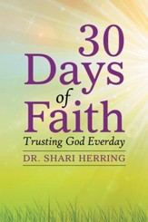 30 Days of Faith: Trusting God Everday - eBook