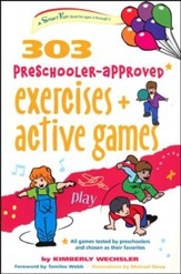 303 Preschooler-Approved Exercise & Active Games