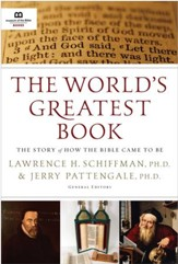 The World's Greatest Book: The Story  of How the Bible Came to Be - eBook