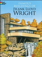 Famous Buildings of Frank Lloyd Wright Coloring Book