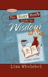 The Busy Mom's Guide to Wisdom GIFT - eBook