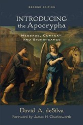 Introducing the Apocrypha: Message, Context, and Significance - eBook