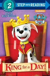 Paw Patrol: King for a Day!