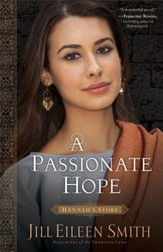 A Passionate Hope (Daughters of the Promised Land Book #4): Hannah's Story - eBook