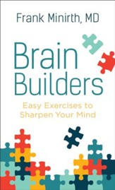Brain Builders: Easy Exercises to Sharpen Your Mind - eBook