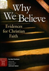 Why We Believe: Evidences For Christian Faith - Study Guide