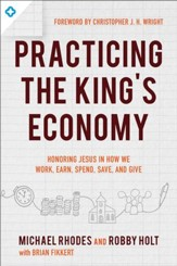 Practicing the Jesus Economy: Learning Disciplines for How You Work, Earn, Spend, Save, and Give - eBook