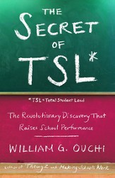The Secret of TSL: The Revolutionary Discovery That Raises School Performance - eBook