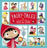 Fairy Tales: Well-Known Stories to Read and Share