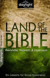 Land of the Bible: Beersheba, Nazareth, Capernaum-- Study Guide
