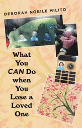 What You Can Do When You Lose a Loved One - eBook