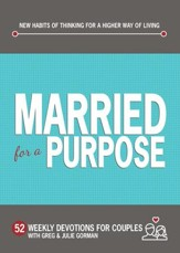 Married for a Purpose: New Habits of Thinking for a Higher Way of Living - eBook