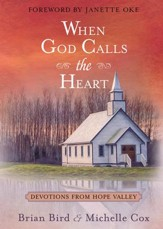 When God Calls the Heart: 40 Devotions from Hope Valley - eBook
