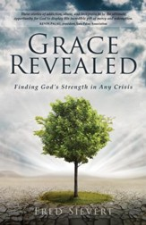 Grace Revealed: Finding God's Strength in Any Crisis - eBook