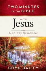 Two Minutes in the Bible with Jesus: A 90-Day Devotional - eBook
