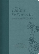 The Psalms and Proverbs Devotional for Women - eBook