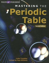 Mastering The Periodic Table, Second Edition