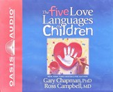 The Five Love Languages Of Children Audiobook on CD