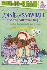 #11: Annie and Snowball and the Surprise Day
