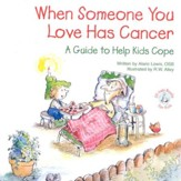 When Someone You Love Has Cancer: A Guide to Help Kids Cope, Elf Help Book