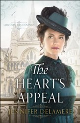 The Heart's Appeal (London Beginnings Book #2) - eBook