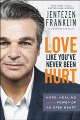 Love Like You've Never Been Hurt: Hope, Healing and the Power of an Open Heart - eBook