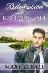 Redemption in Big Fork Lake - eBook
