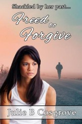 Freed to Forgive - eBook