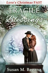Fragile Blessings: A Novelette - eBook