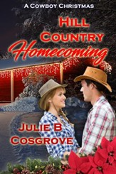 Hill Country Homecoming: A Novelette - eBook