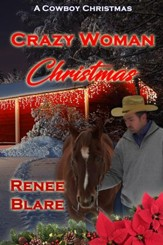 Crazy Woman Christmas: A Novelette - eBook