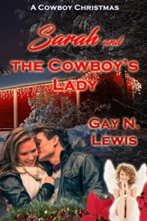 Sarah and the Cowboy's Lady: A Novelette - eBook