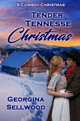 Tender Tennessee Christmas: A Novelette - eBook