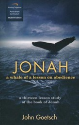 Jonah, Student Edition: A Whale of a Lesson on Obedience