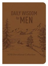 Daily Wisdom for Men 2018 Devotional Collection - eBook