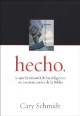 hecho.: Lo que la mayoría de las religiones no cuentan...  (done.: What most religions don't tell you about the Bible)