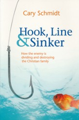Hook, Line, & Sinker: How the Enemy is Dividing and Destroying the Christian Family